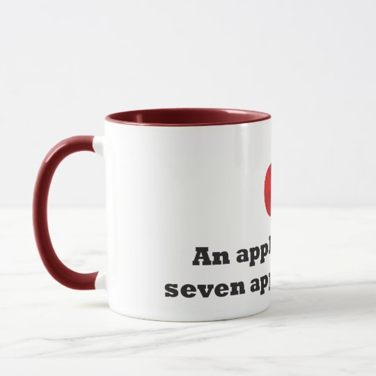 An Apple A Day...is 7 apples a week Mug