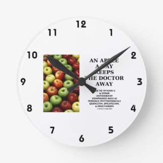 An Apple A Day Keeps The Doctor Away (Food Humor) Round Clock