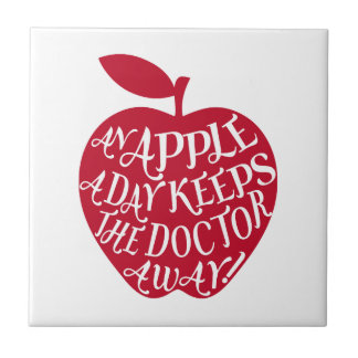 An apple a day keeps the doctor away tile