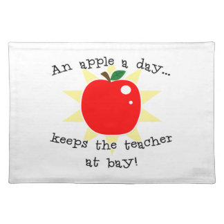 An apple a day keeps the teacher at bay placemat