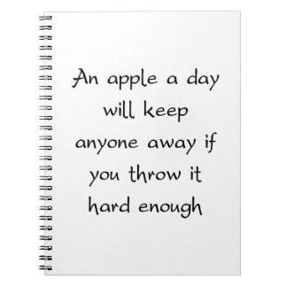 An Apple A Day Will Keep Everyone Away Spiral Notebook