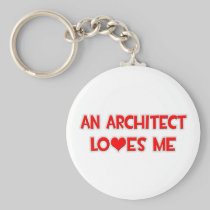 An Architect Loves Me Basic Round Button Keychain