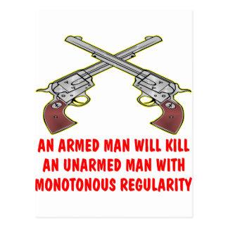 An Armed Man Will Kill An Unarmed Man Postcard