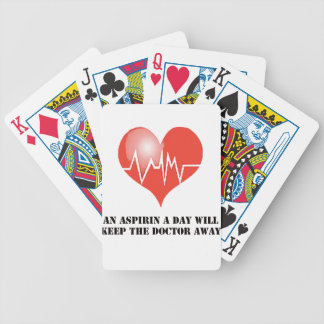 An Aspirin a Day Will Keep The Doctor Away Bicycle Playing Cards