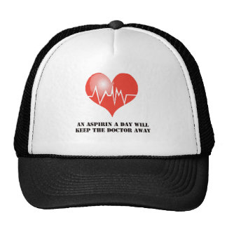 An Aspirin a Day Will Keep The Doctor Away Hat