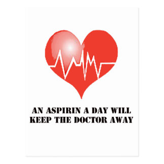 An Aspirin a Day Will Keep The Doctor Away Postcard