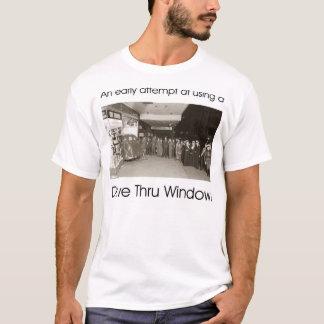 An early attempt at a drive thru window T-Shirt