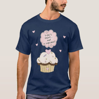 An Eat A Cupcake T-Shirt