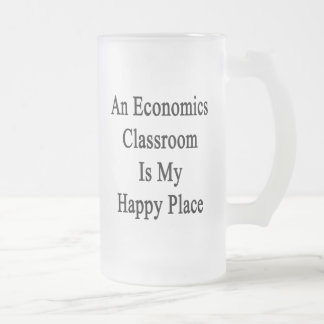 An Economics Classroom Is My Happy Place Frosted Glass Beer Mug