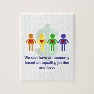 An Economy Based on Equality, Justice and Love Jigsaw Puzzle