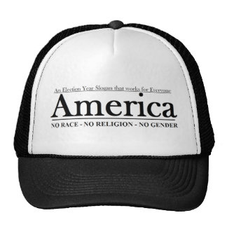 An Election Year Slogan that works for Everyone Trucker Hat