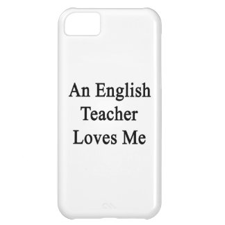 An English Teacher Loves Me iPhone 5C Cover