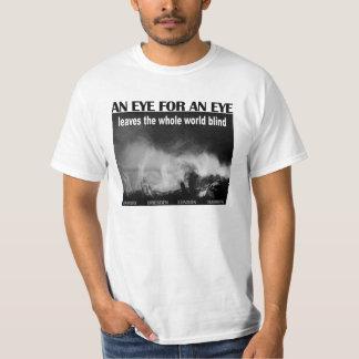 An Eye for an Eye T-Shirt