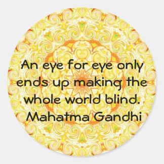 An eye for eye ... Gandhi  quote Round Stickers