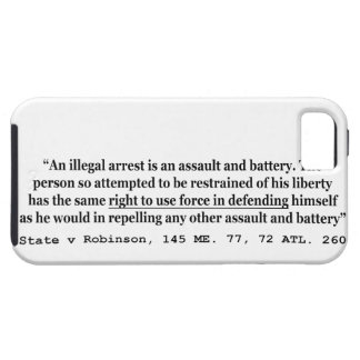An Illegal Arrest Is An Assault and Battery iPhone SE/5/5s Case
