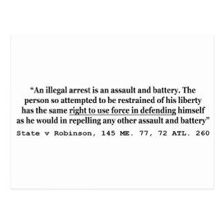 An Illegal Arrest Is An Assault and Battery Postcard