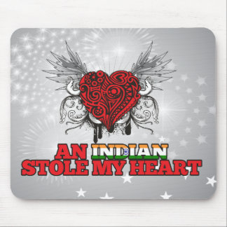 An Indian Stole my Heart Mouse Pad