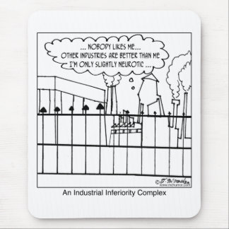 An Industrial Inferiority Complex Mouse Pad