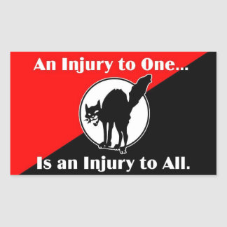 an injury to one is an injury to all rectangle sticker