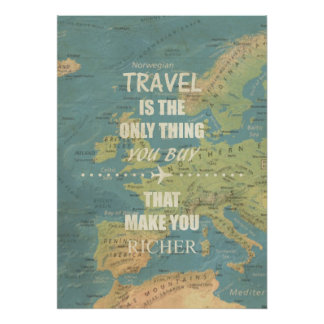 An inspiring travel quotes poster