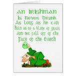 An Irishman Is Never Drunk.... Card