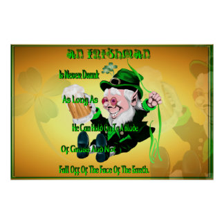 An Irishman Is Never Drunk! Print