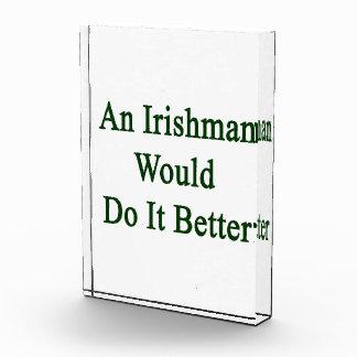 An Irishman Would Do It Better Awards