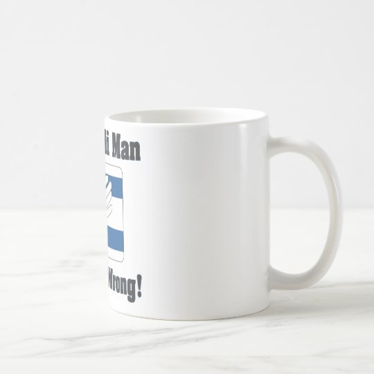 An Isralei Man Is Never Wrong Coffee Mug