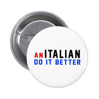 An Italian Do It Better Button