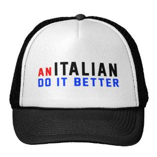 An Italian Do It Better Trucker Hat