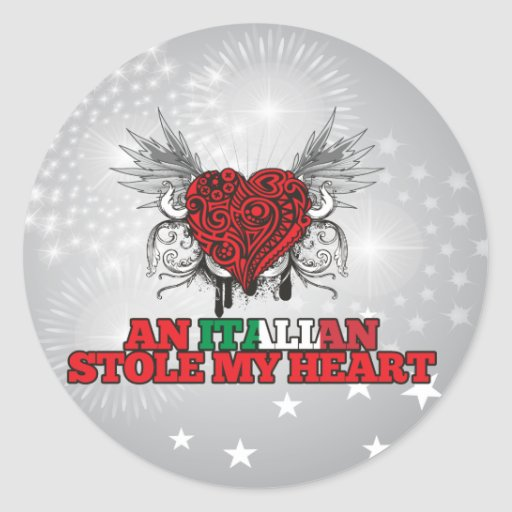 An Italian Stole my Heart Classic Round Sticker