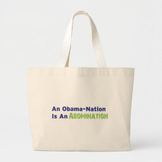 An Obama-Nation is an Abomination Jumbo Tote Bag