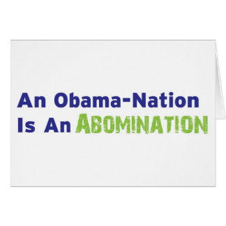 An Obama-Nation is an Abomination Card