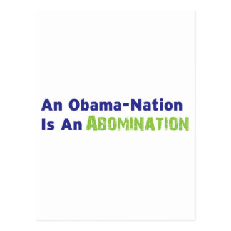 An Obama-Nation is an Abomination Postcard