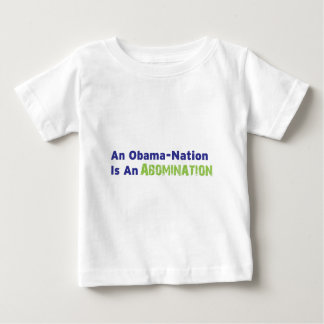An Obama-Nation is an Abomination Tee Shirt