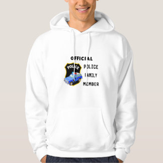 An Official Police Family Hoodie