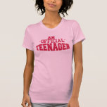 AN Official TEENAGER 13th BIRTHDAY Tee