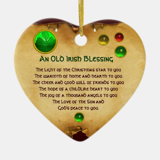 Irish Christmas Blessing.An Old Irish Christmas Blessing Heart Parchment Ceramic Ornament