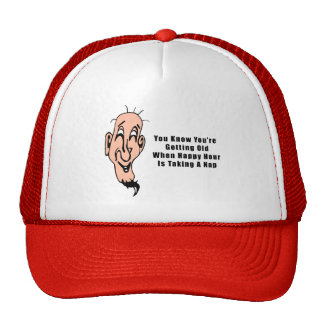 An Old Man s Happy Hour Trucker Hats
