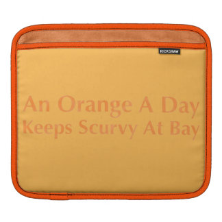 An Orange A Day Keeps Scurvy At Bay iPad Sleeves