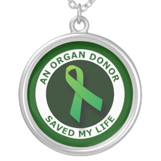 An Organ Donor Saved My Life Necklace