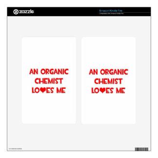 An Organic Chemist Loves Me Kindle Fire Skins