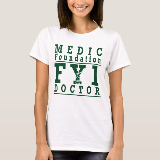 An Original Product | Medical Student | Foundation T-Shirt