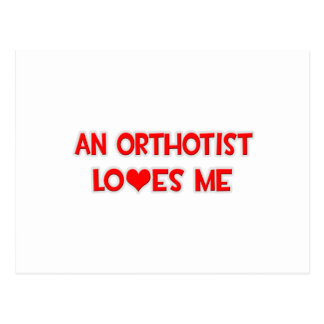 An Orthotist Loves Me Postcard