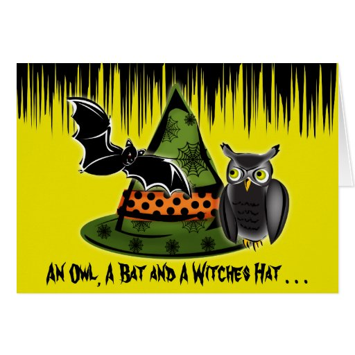 An Owl, A Bat and A Witches Hat Card