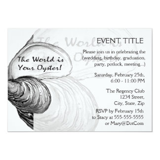 """An oyster shell with the saying """"the world is your 5x7 paper invitation card"""