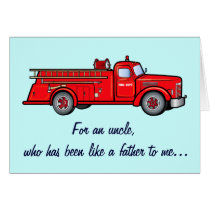 An Uncle like a Dad with Fire Engine Card