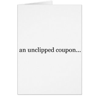 an unclipped coupon card