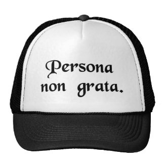 An unwelcome person. trucker hat