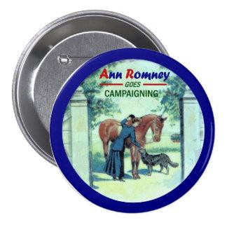 Ana Romney va a hacer campaña Pin Redondo De 3 Pulgadas